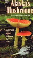 Alaska's Mushrooms