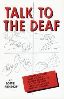 Talk to the deaf : a manual of approximately 1,000 signs used by the deaf of North America