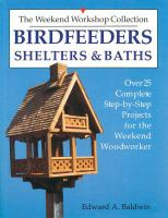 Birdfeeders, Shelters & Baths