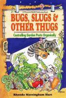 Bugs, Slugs & Other Thugs