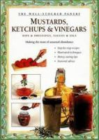 Mustards, Ketchups & Vinegars