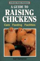 A Guide to Raising Chickens