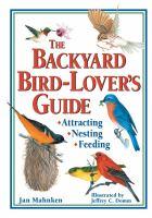 The Backyard Bird-lover's Guide