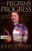 The Pilgrim's Progress in Modern English