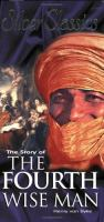 The Story of the Fourth Wise Man