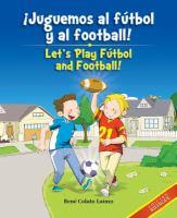 ¡Juguemos al fútbol y al football!