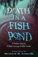 Death in A Fishpond
