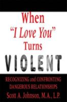 "When ""I Love You"" Turns Violent"