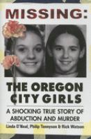 Missing, the Oregon City Girls