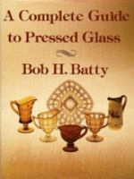 A Complete Guide to Pressed Glass