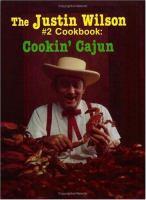 The Justin Wilson #2 Cookbook, Cookin' Cajun