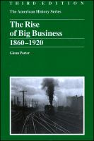 The Rise of Big Business, 1860-1920