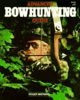 Advanced Bowhunting Guide