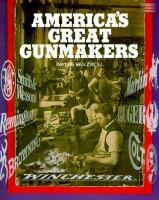 America's Great Gunmakers