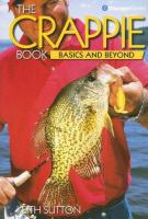 The Crappie Book