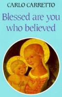 Blessed Are You Who Believed
