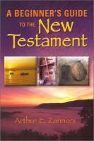 A Beginner's Guide to the New Testament