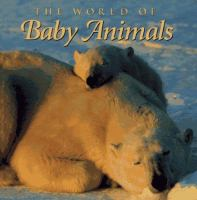 The World of Baby Animals