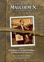 The Diary of Malcolm X, El-Hajj Malik El-Shabazz, 1964
