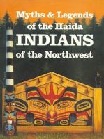 Myths & Legends of the Haida Indians of the Northwest