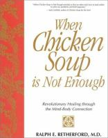 When Chicken Soup Is Not Enough