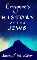 Everyman's History of the Jews