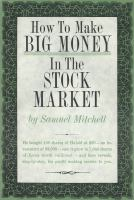 How to Make Big Money in the Stock Market