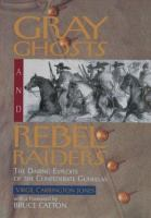 Gray Ghosts and Rebel Raiders
