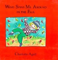 Wind Spins Me Around In The Fall