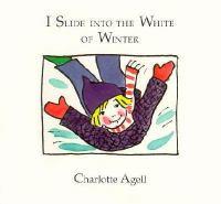 I Slide Into the White of Winter