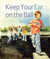 Keep your Ear on the Ball