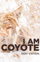 I Am Coyote