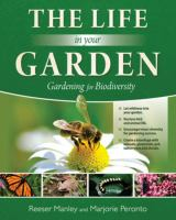 The life in your garden : gardening for biodiversity