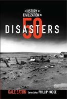 A History of Civilization in 50 Disasters