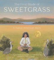Cover of The First Blade of Sweetgr