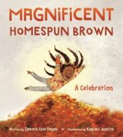 Magnificent Homespun Brown: A Celebration