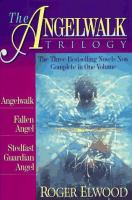 The Angelwalk Trilogy