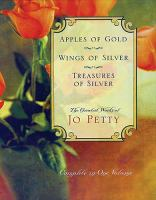Apples of Gold, Wings of Silver, Treasures of Silver