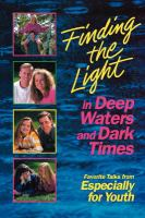 Finding the Light in Deep Waters and Dark Times