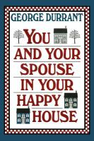 You and your Spouse in your Happy House