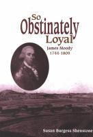 So Obstinately Loyal
