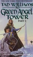 To Green Angel Tower, Part II