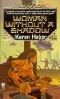 Woman Without A Shadow