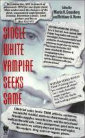 Single White Vampire Seeks Same