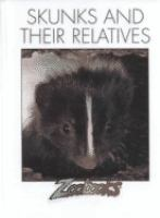 Skunks and Their Relatives