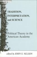 Tradition, Interpretation, and Science