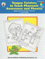 Tongue Twisters to Teach Phonemic Awareness and Phonics