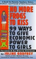 No More Frogs to Kiss