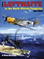 The Luftwaffe in the North African Campaign, 1941-1943