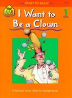 I Want to Be A Clown